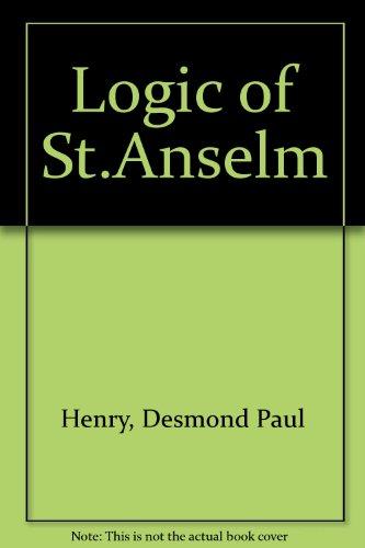 9780198266136: The Logic of Saint Anselm