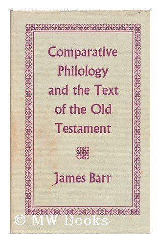 9780198266181: Comparative Philology and the Text of the Old Testament