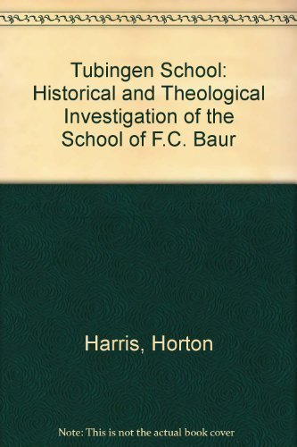 9780198266426: Tubingen School: Historical and Theological Investigation of the School of F.C. Baur