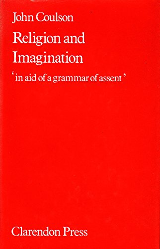 9780198266563: Religion and Imagination: 'in aid of a grammar of assent'