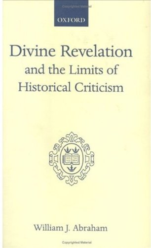 9780198266655: Divine Revelation and the Limits of Historical Criticism