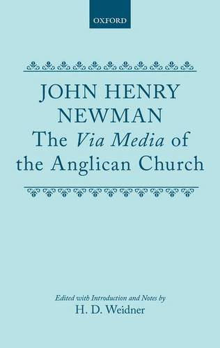 9780198266938: The Via Media of the Anglican Church