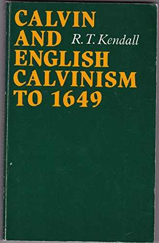 9780198267201: Calvin and English Calvinism to 1649