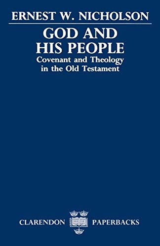 9780198267270: God and His People: Covenant and Theology in the Old Testament (Clarendon Paperbacks)