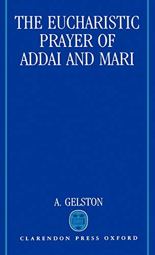 9780198267379: The Eucharistic Prayer of Addai and Mari