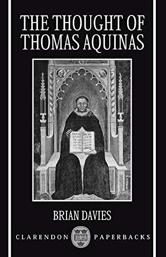 9780198267539: The Thought of Thomas Aquinas (Clarendon Paperbacks)