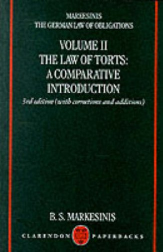 9780198267676: The German Law of Obligations: The Law of Torts v. 2