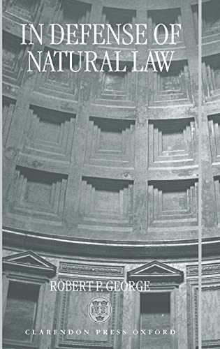 9780198267713: In Defense of Natural Law
