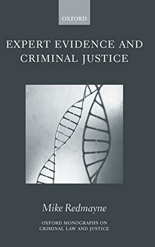 9780198267805: Expert Evidence and Criminal Justice (Oxford Monographs on Criminal Law and Justice)