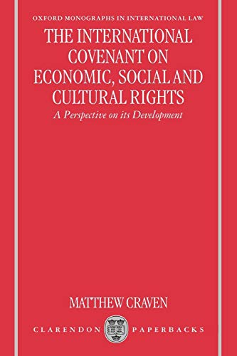 9780198267881: The International Covenant on Economic, Social, and Cultural Rights: A Perspective on Its Development (Oxford Monographs in International Law)