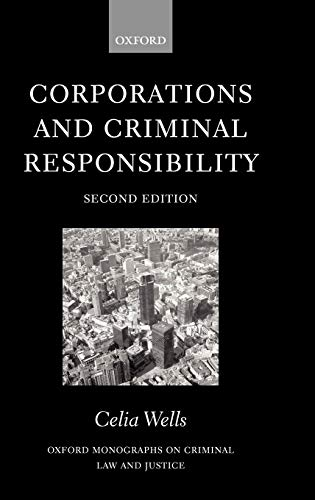 9780198267935: Corporations and Criminal Responsibility (Oxford Monographs on Criminal Law and Justice)