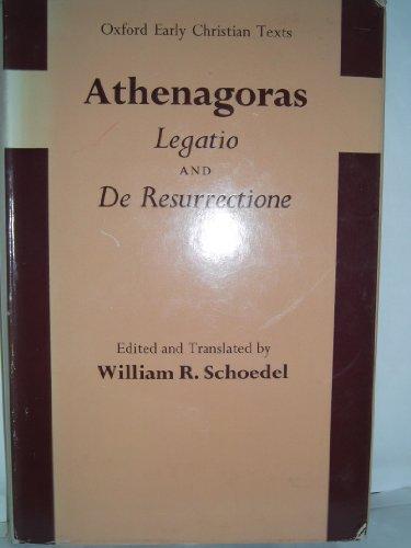 9780198268086: Athenagoras: Legatio and De Ressurectione