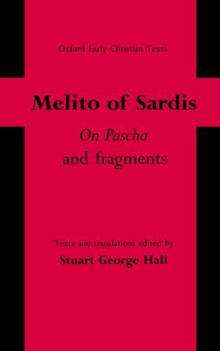 9780198268116: 'On Pascha' and Fragments: Reprinted with corrections and revisions, 2012.: Texts and Translations (Oxford Early Christian Texts)