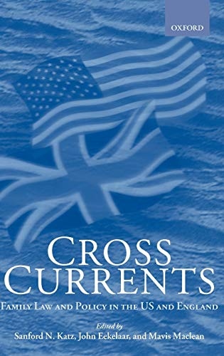 Cross Currents Family Law and Policy in: Katz, Sanford N.;