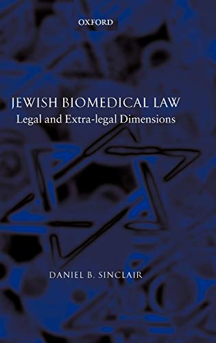 9780198268277: Jewish Biomedical Law: Legal and Extra-legal Dimensions
