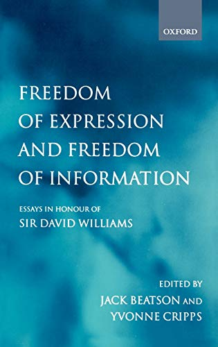 9780198268390: Freedom of Expression and Freedom of Information: Essays in Honour of Sir David Williams