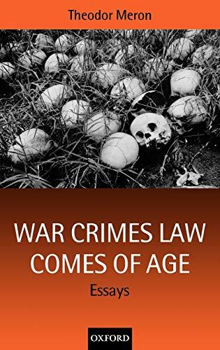 9780198268567: War Crimes Law Comes of Age: Essays