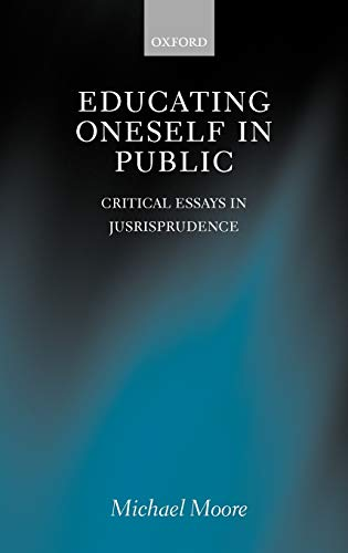 9780198268796: Educating Oneself in Public: Critical Essays in Jurisprudence