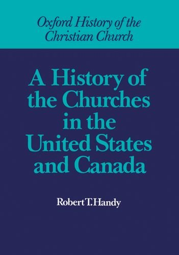 A History of the Churches in the United States and Canada,