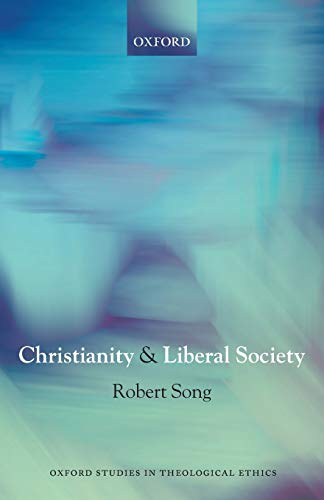 9780198269335: Christianity and Liberal Society (Oxford Studies in Theological Ethics)