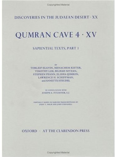 Discoveries in the Judaean Desert: Volume XX. Qumran Cave 4: XV: Sapiential Texts, Part 1 (Hardback...