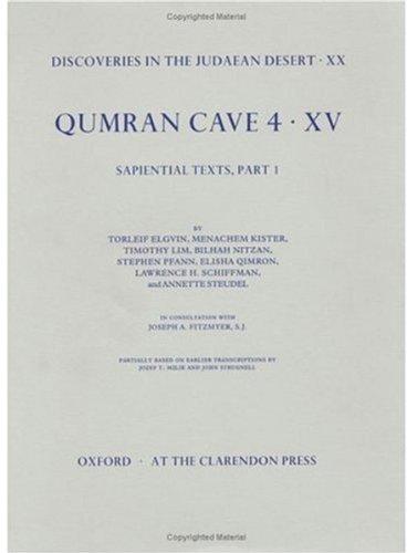 Qumran Cave 4: XV: The Sapiential Texts,: Elgvin, Torleif; Kister,