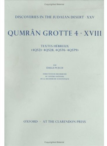9780198269489: Discoveries in the Judaean Desert: Volume XXV. Qumran Grotte 4: XVIII: Textes H�breux (4Q521-4Q528, 4Q576-4Q579): 18