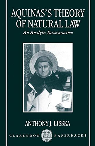 9780198269670: Aquinas's Theory of Natural Law: An Analytic Reconstruction