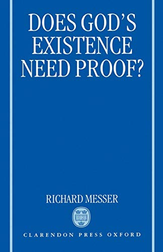 9780198269717: Does God's Existence Need Proof?