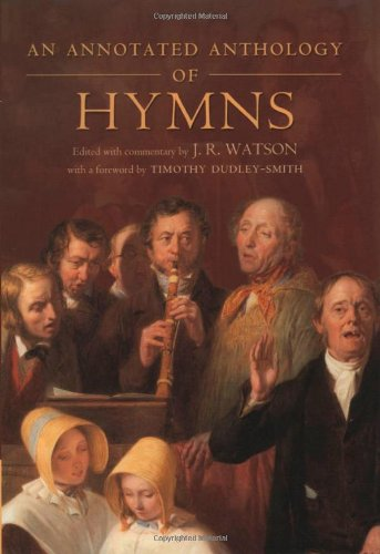 9780198269731: An Annotated Anthology of Hymns