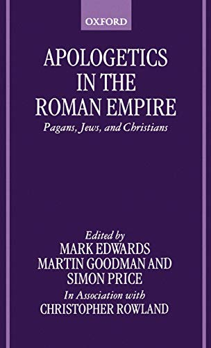 9780198269861: Apologetics in the Roman Empire: Pagans, Jews, and Christians