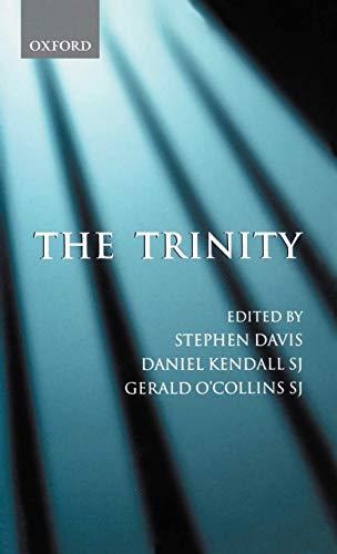 9780198269939: The Trinity: An Interdisciplinary Symposium on the Trinity
