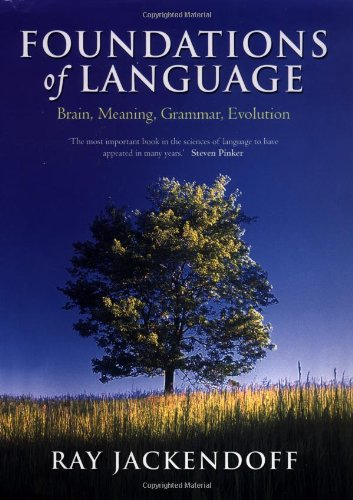 9780198270126: Foundations of Language: Brain, Meaning, Grammar, Evolution