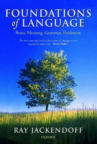 9780198270126: Foundations of Language: Brain, Meaning, Grammar, Evolution