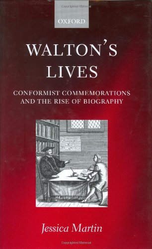 9780198270157: Walton's Lives: Conformist Commemorations and the Rise of Biography