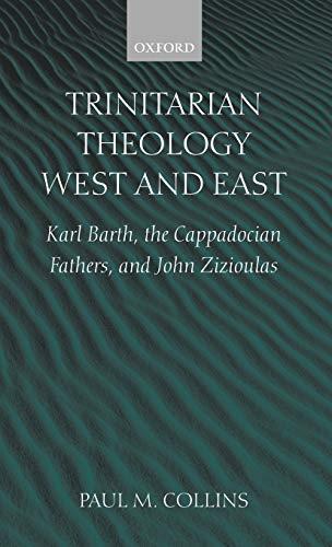 9780198270324: Trinitarian Theology West and East: Karl Barth, the Cappadocian Fathers, and John Zizioulas