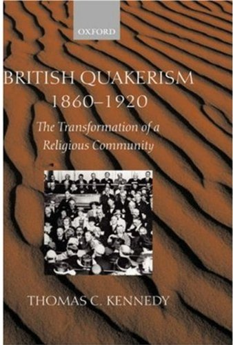 9780198270355: British Quakerism, 1860-1920: The Transformation of a Religious Community