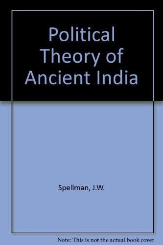 9780198271499: Political Theory of Ancient India: A Study of Kingship from the Earliest Times To Circa A. D. 300