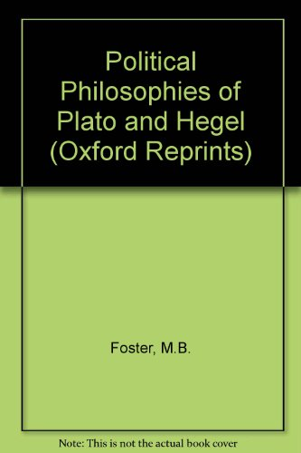 9780198271710: Political Philosophies of Plato and Hegel (Oxford Reprints)