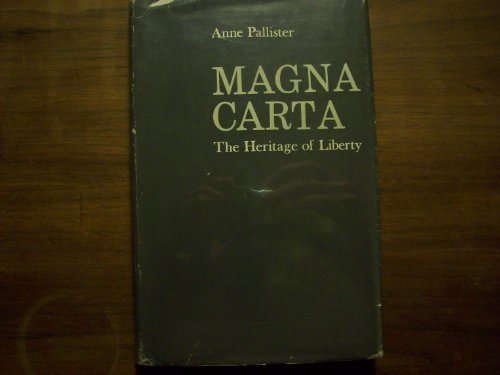 Magna Carta: The Heritage of Liberty: Anne Pallister