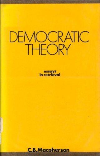 9780198271871: Democratic Theory: Essays in Retrieval