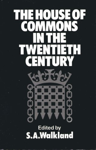 The House of Commons in the Twentieth: Study of Parliament