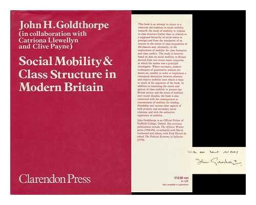 9780198272397: Social Mobility and Class Structure in Modern Britain
