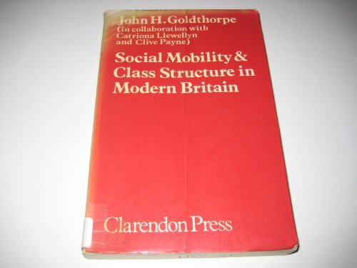9780198272472: Social Mobility & Class Structure