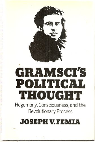 9780198272519: Gramsci's Political Thought: Hegemony, Consciousness and the Revolutionary Process