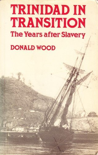 9780198272694: Trinidad in Transition: The Years after Slavery