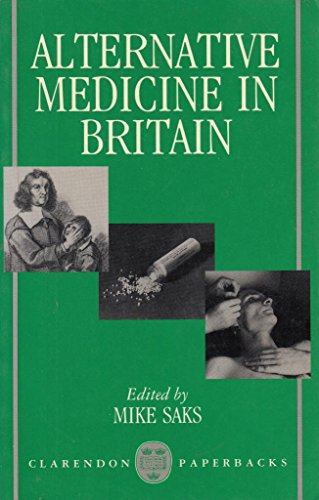 9780198272779: Alternative Medicine in Britain