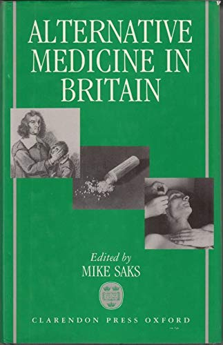 9780198272786: Alternative Medicine in Britain