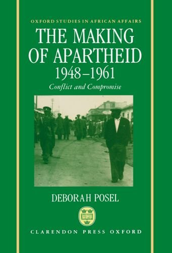 9780198273349: The Making of Apartheid, 1948-1961: Conflict and Compromise (Oxford Studies in African Affairs)