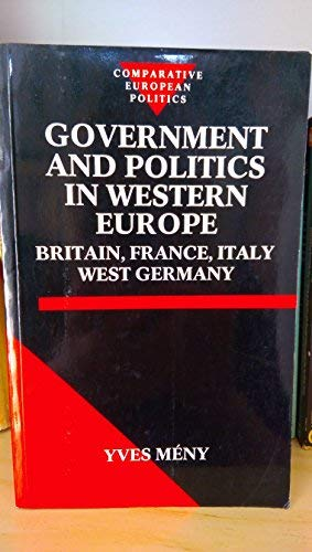 Government and Politics in Western Europe: Britain,: Mény, Yves